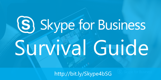 Skype for Business Survival Guide